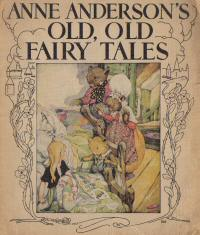 Anne Anderson's Old,Old Fairy Tales